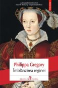 Îmblânzirea reginei, Philippa Gregory