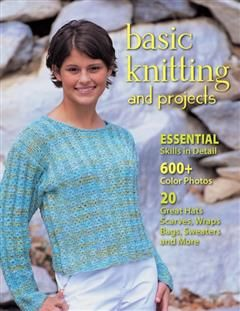 Basic Knitting and Projects, Leigh Ann Chow