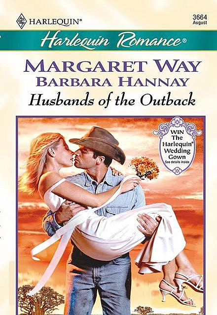 Husbands Of The Outback, Margaret Way, Barbara Hannay