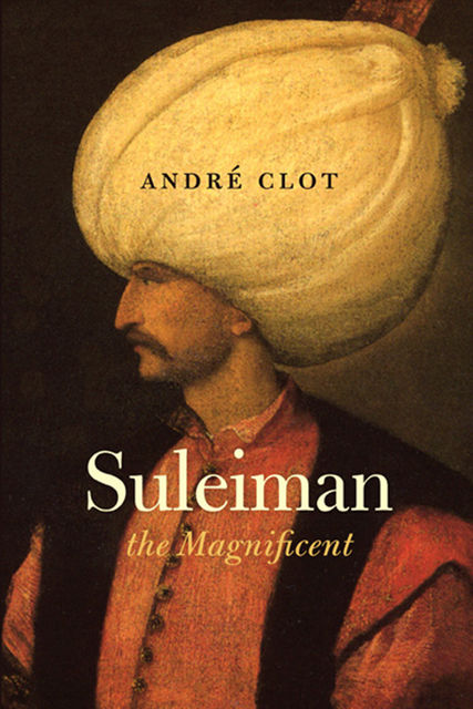 Suleiman the Magnificent, Andre Clot