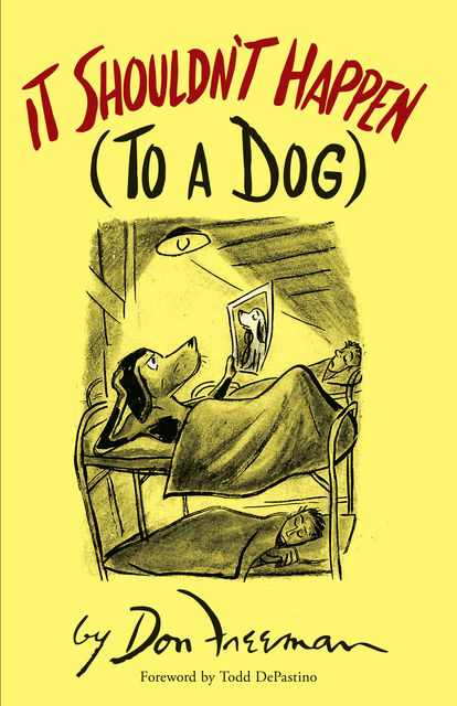 It Shouldn't Happen (to a Dog), Don Freeman