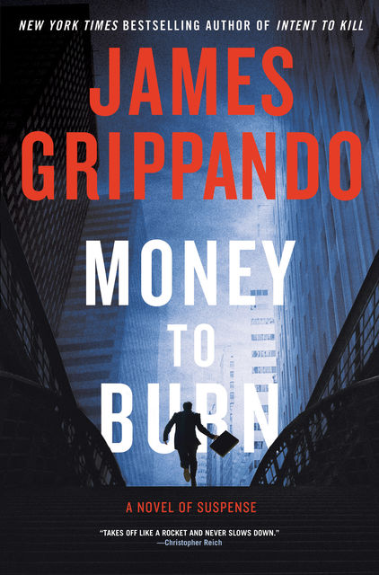 Money to Burn, James Grippando