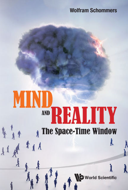 Mind and Reality, Wolfram Schommers