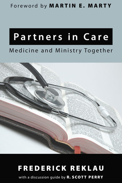 Partners in Care, Frederick Reklau, R. Scott Perry