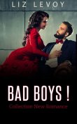 Bad Boys, Liz Levoy