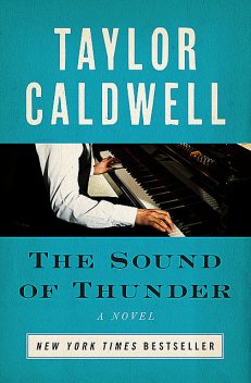 The Sound of Thunder, Taylor Caldwell