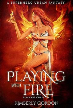 Playing with Fire, Kimberly Gordon