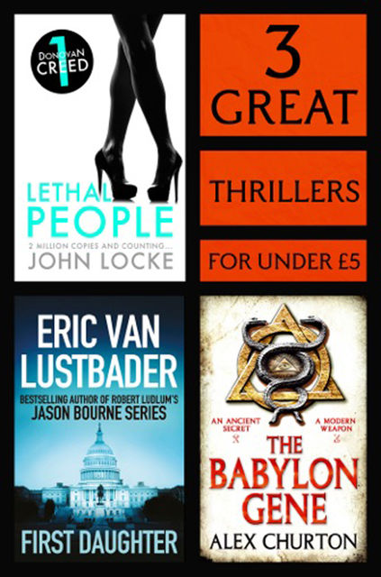3 Great Thrillers, Eric Van Lustbader, John Locke, Alex Churton
