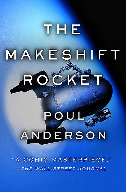 The Makeshift Rocket, Poul Anderson