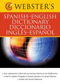 Webster's Spanish-English Dictionary/Diccionario Ingles-Espanol,