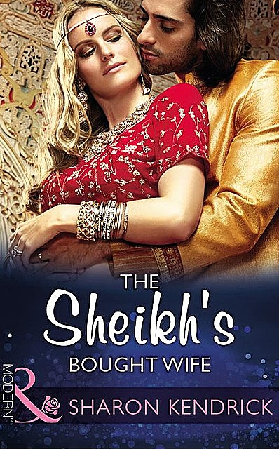 The Sheikh's Bought Wife, Sharon Kendrick