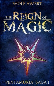 The Reign of Magic, Wolf Awert