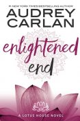 Enlightened End, Audrey Carlan