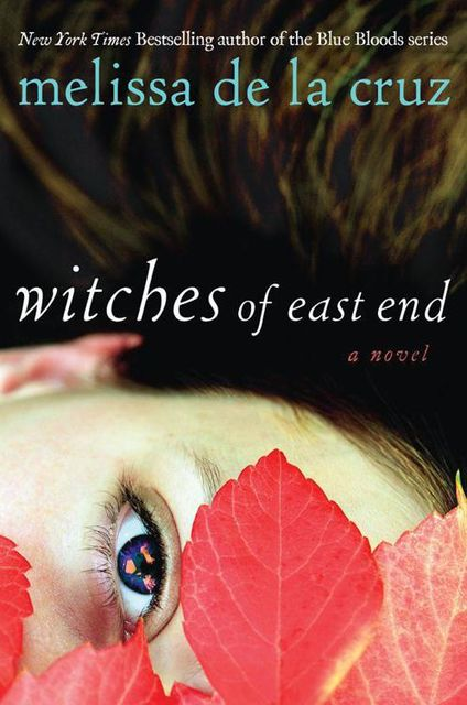 Witches of East End 1, Melissa de la Cruz