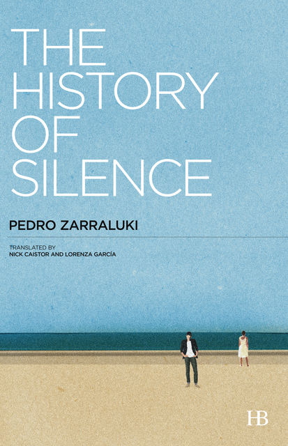 The History of Silence, Pedro Zarraluki