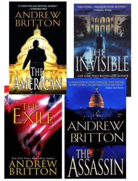 Andrew Britton Bundle: The American, The Assassin,The Invisible, The Exile, Andrew Britton