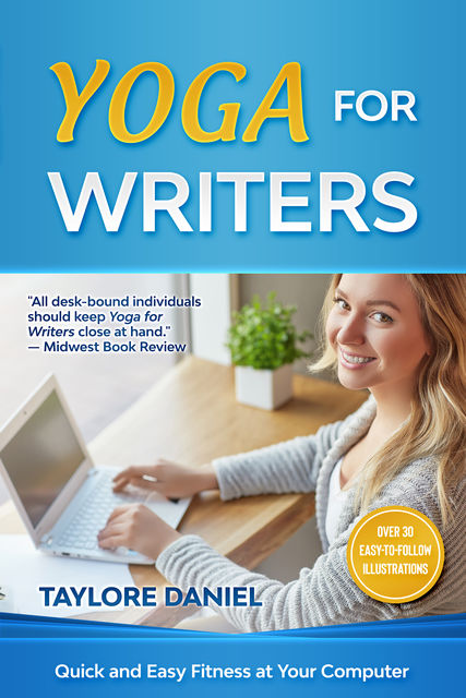 Yoga for Writers, Taylore Daniel