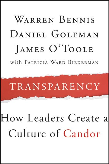 Transparency, Warren Bennis, Daniel Goleman, James O'Toole