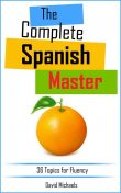 The Complete Spanish Master, David Michaels