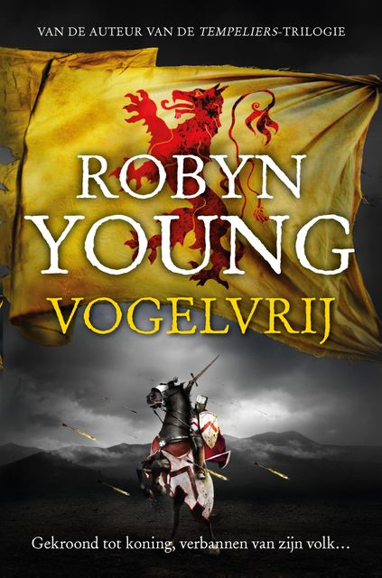 Vogelvrij, Robyn Young