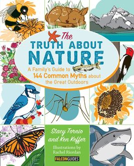 Truth About Nature, Ken Keffer, Stacy Tornio