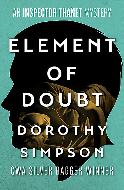Element of Doubt, Dorothy Simpson
