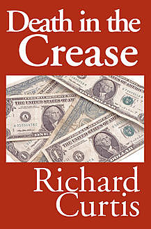 Death in the Crease, Richard Curtis