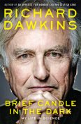 Brief Candle in the Dark, Richard Dawkins