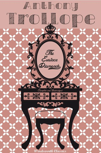 The Eustace Diamonds, Anthony Trollope