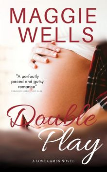 Double Play, Maggie Wells
