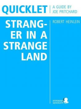 Quicklet on Robert Heinlein's Stranger in a Strange Land (CliffNotes-like Book Summary and Analysis), Joseph Pritchard