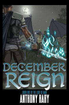 DECEMBER REIGN, Anthony M Hary