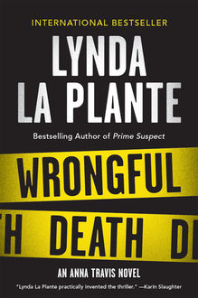 Wrongful Death, Lynda La Plante