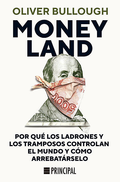 Moneyland, Oliver Bullough