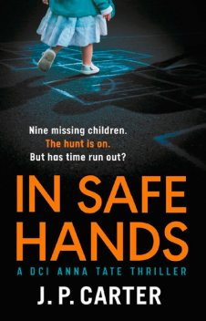 In Safe Hands, J.P. Carter