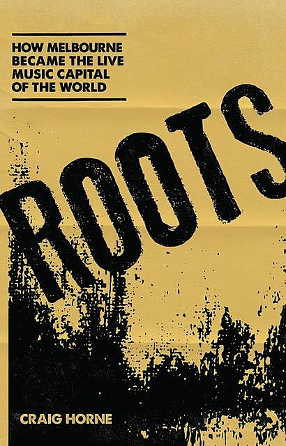 Roots, Craig Horne