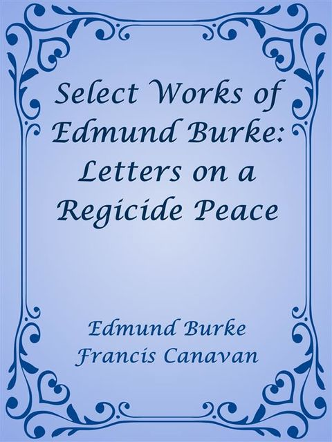 Burke's Speech on Conciliation with America, Edmund Burke