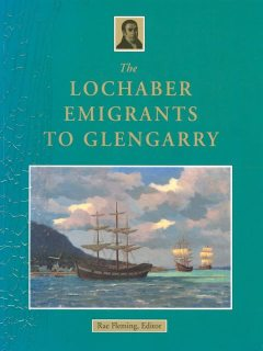 The Lochaber Emigrants to Glengarry, R.B.Fleming