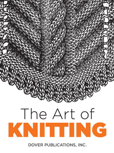 The Art of Knitting, Inc., Dover Publications, Butterick Publishing Co.