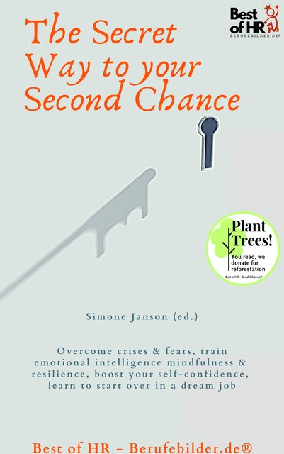 The Secret Way to Your Second Chance, Simone Janson