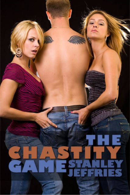 The Chastity Game, Stanley Jeffries