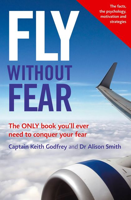 Fly Without Fear, Keith Godfrey