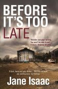 Before It's Too Late, Jane Isaac