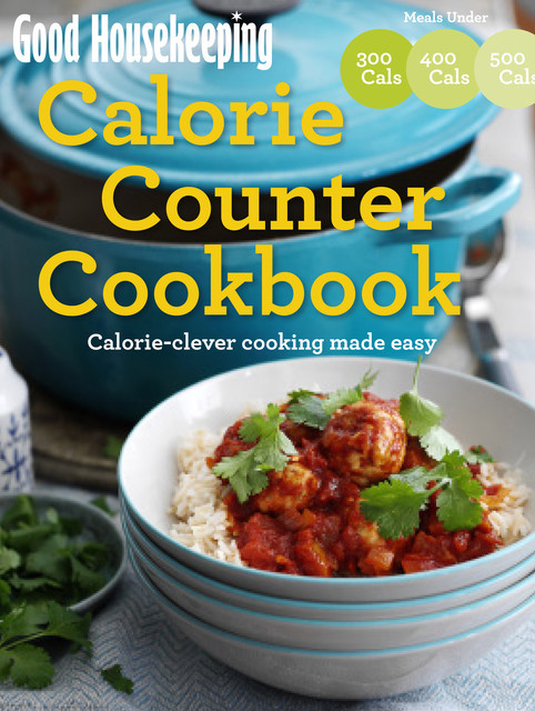 Good Housekeeping Calorie Counter Cookbook, Pavilion Books