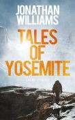 Tales of Yosemite, Jonathan Williams