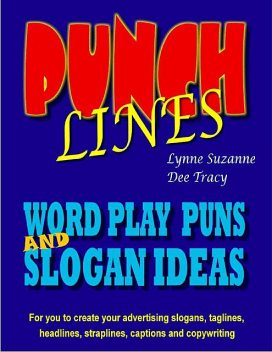Word Play – Inspiration for Copywriters and Journalists, Dee Tracy, Lynne Suzanne