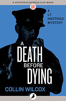 A Death Before Dying, Collin Wilcox