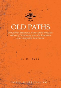 Old Paths, J.C.Ryle