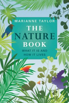 The Nature Book, Marianne Taylor