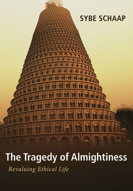 The Tragedy of Almightiness, Sybe Schaap